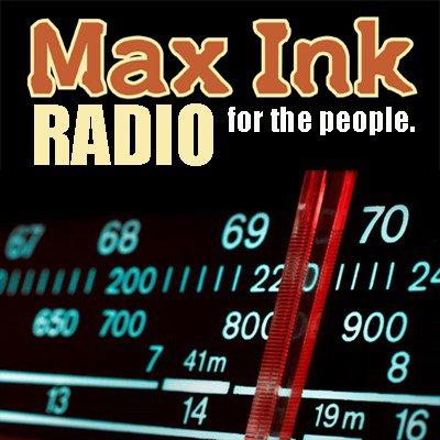 Max Ink Radio